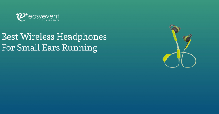 Best Wireless Headphones for Small Ears Running