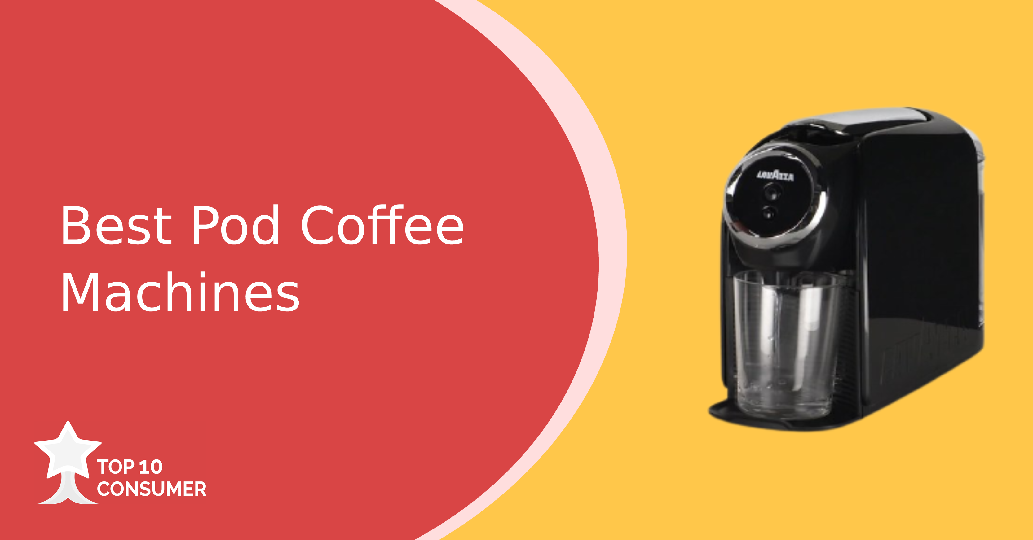 Best Pod Coffee Machines