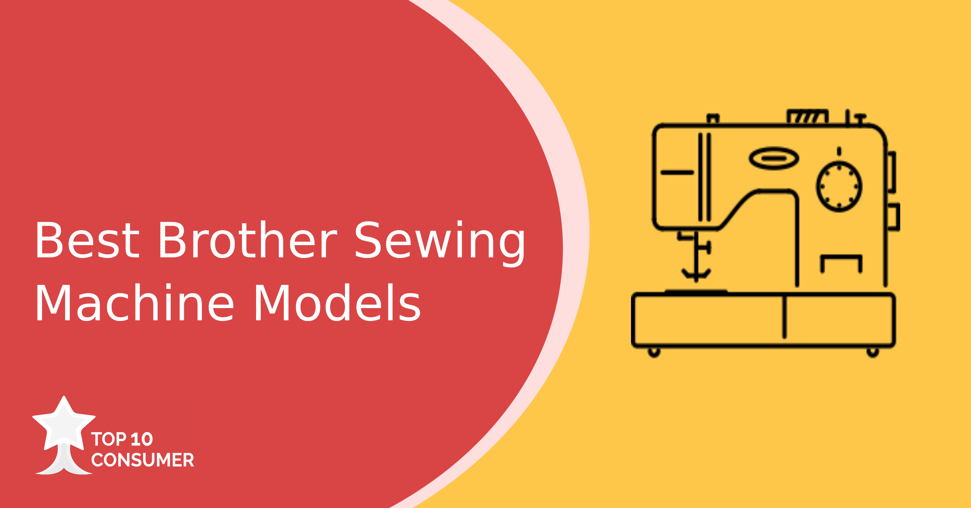 Best Brother Sewing Machine Models