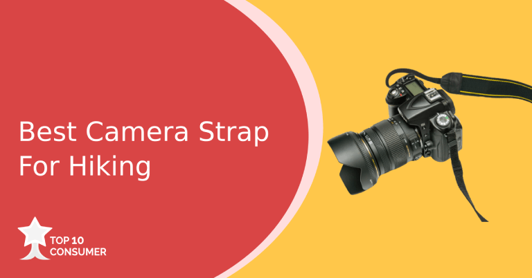 Best Camera Strap For Hiking