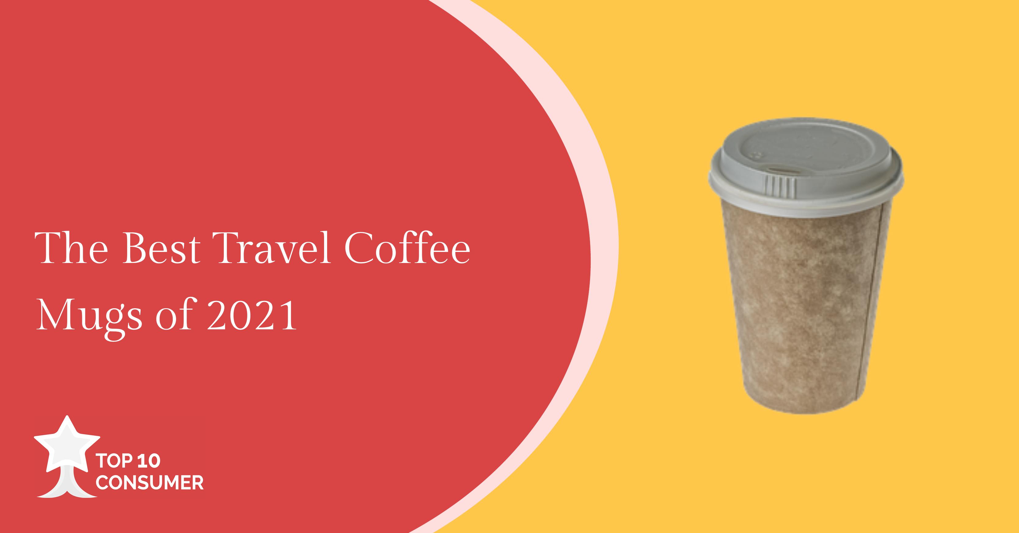 Best Travel Coffee Mug