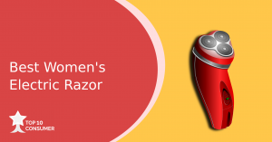 Best Women's Electric Razor