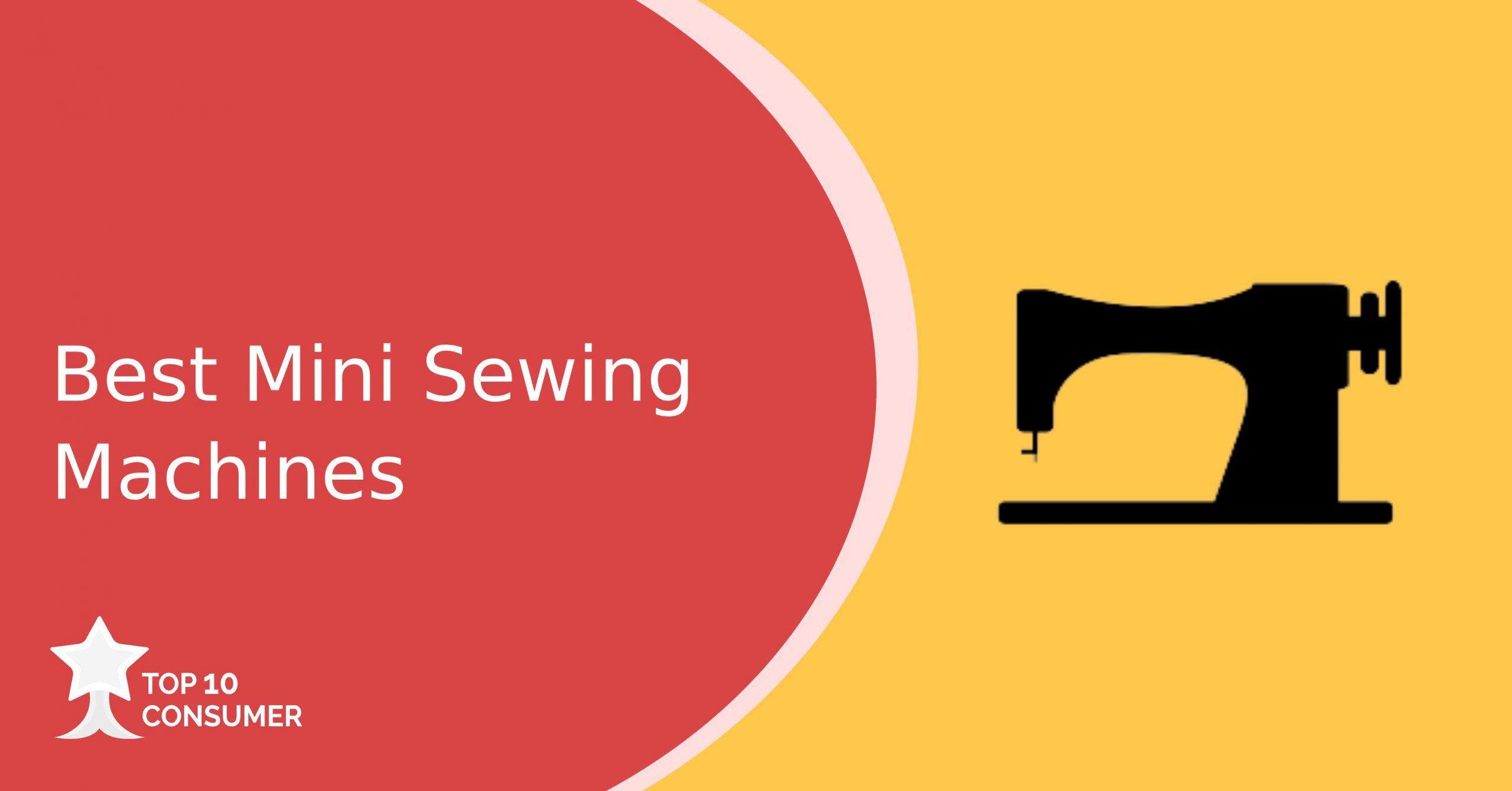 Best Mini Sewing Machines