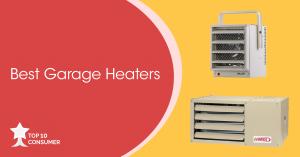 6 Best Garage Heaters