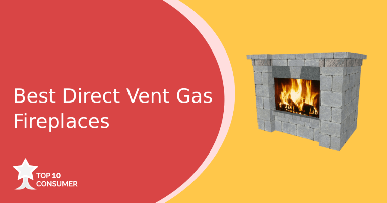 Best Direct Vent Gas Fireplaces
