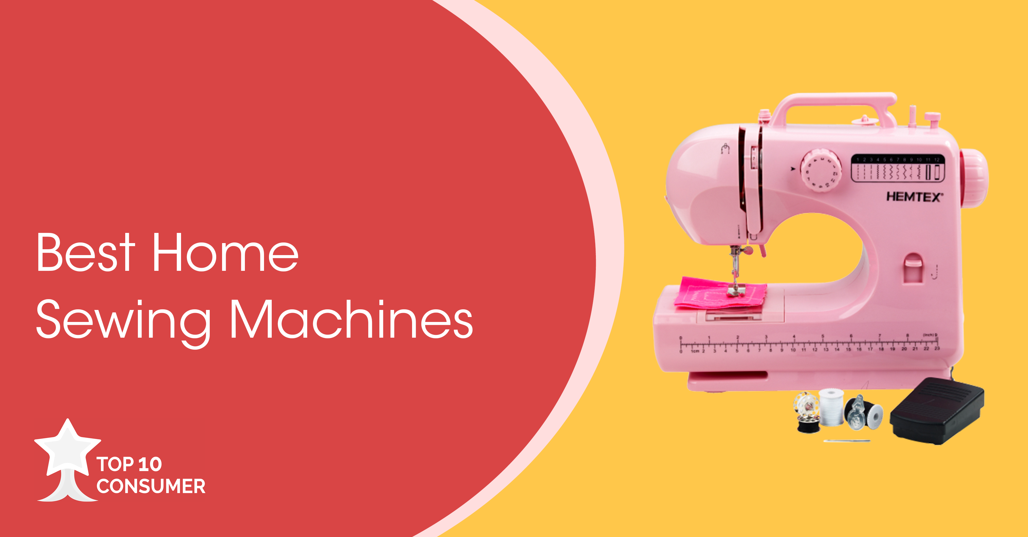 Best Home Sewing Machine: 10 Options