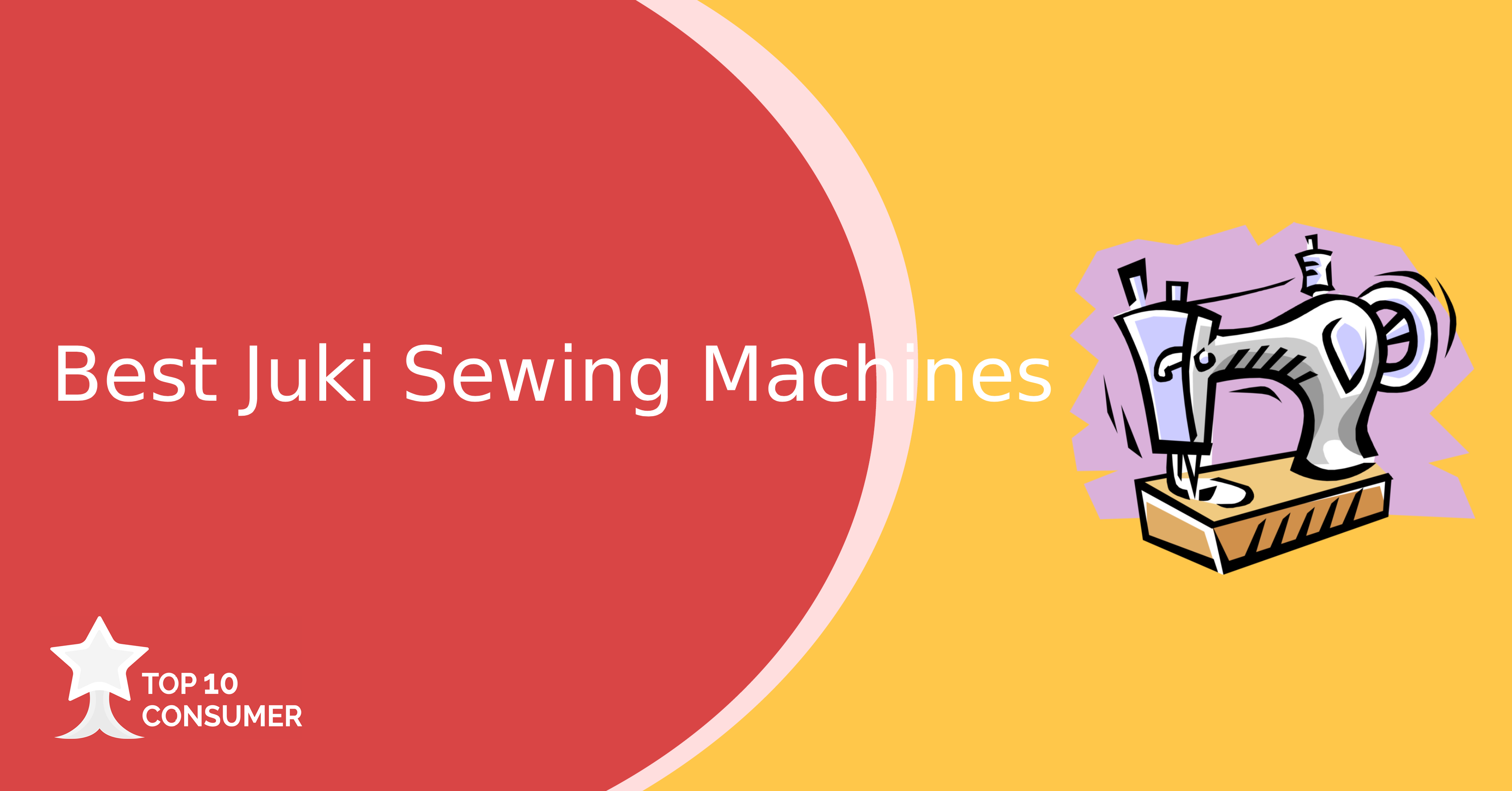 Best Juki Sewing Machines