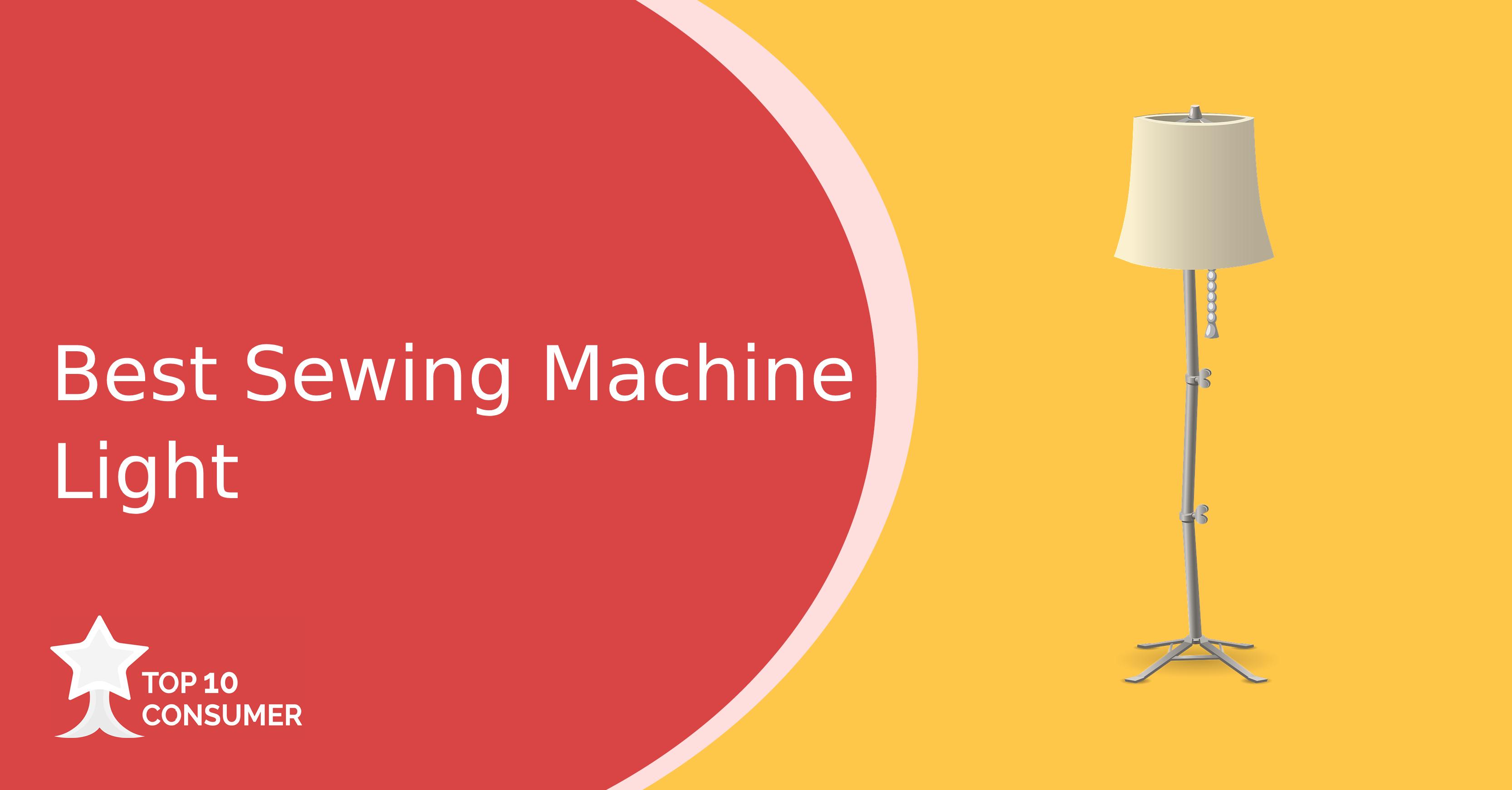 Best Sewing Machine Light