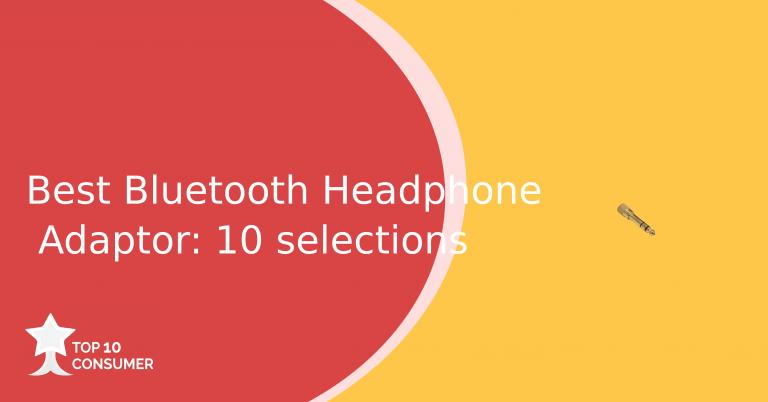 Best Bluetooth Headphone Adapter