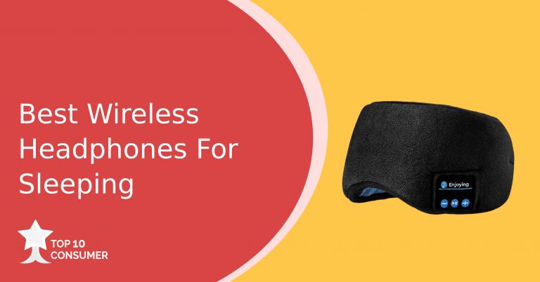 Best Wireless Headphones For Sleeping