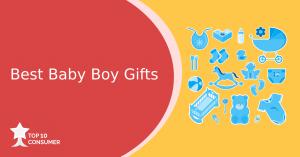 Best Baby Boy Gifts