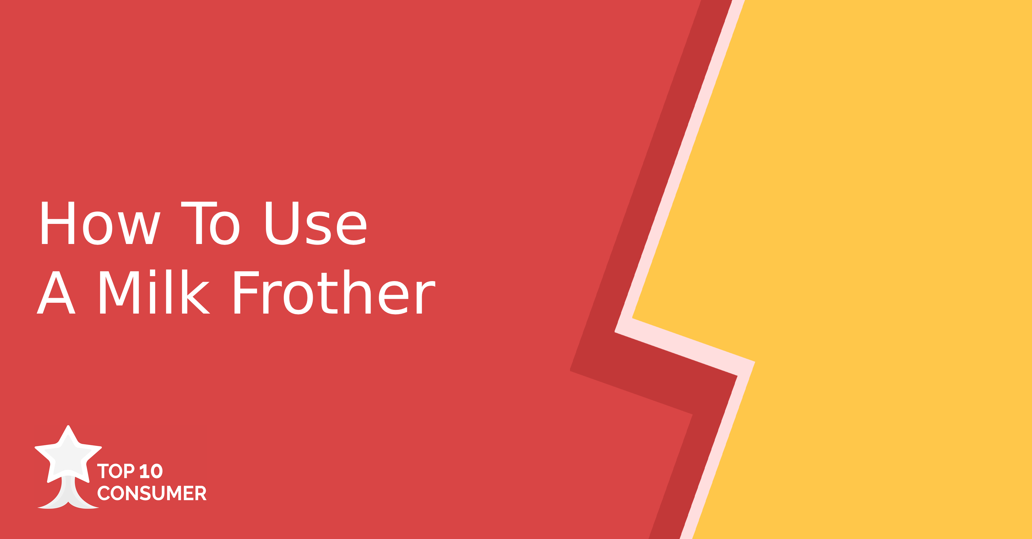 How To Use A Milk Frother