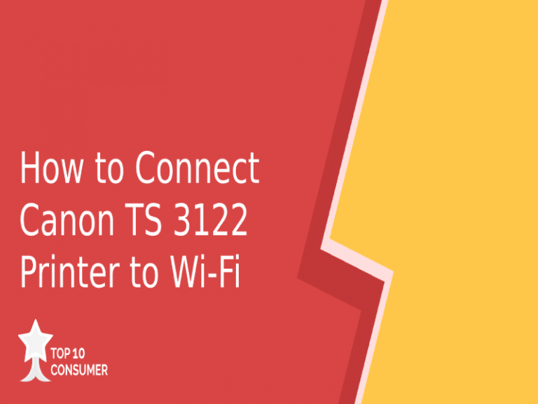 How to Connect Canon TS 3122 Printer to Wi-Fi